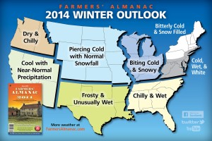 As for Winter 2014, the Farmers' Almanac predicts piercing cold temperatures with normal snowfall.